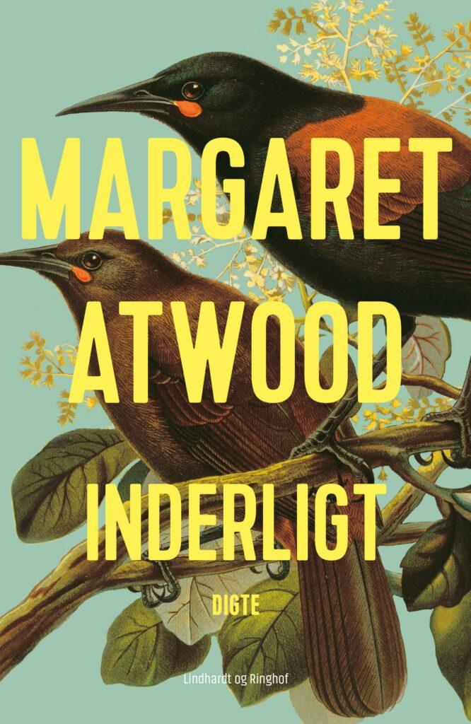 Margaret Atwood, Inderligt, digtsamling