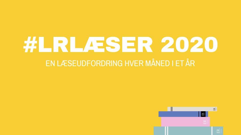Lindhardt og Ringhof, #LRlæser2020, en læseudfording hver måned i et år