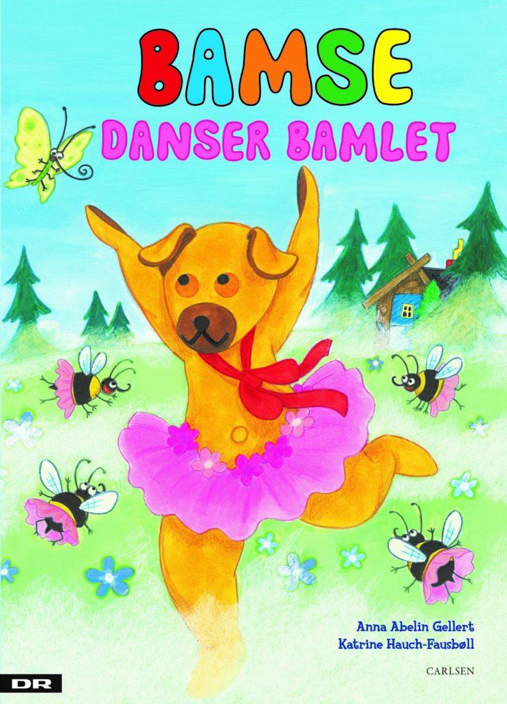 Bamse danser bamlet, Bamse, Bamse og Kylling, Katrine Hauch-Fausbøll, Anna Abelin Gellert,