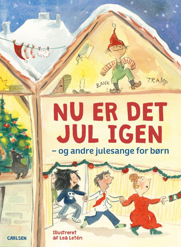 Nu er det jul igen, julesange for børn, Lea Letén,
