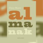 En nyklassiker, der bør findes i alle danske køkkener. Claus Meyers Almanak fejrer 10-års jubilæum