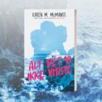 Forfatteren til En af os lyver er tilbage i topform med en ny, nervepirrende roman