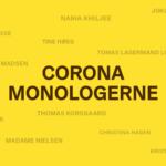 Stemmer fra et nedlukket land. 14 danske forfattere står bag Coronamonologerne