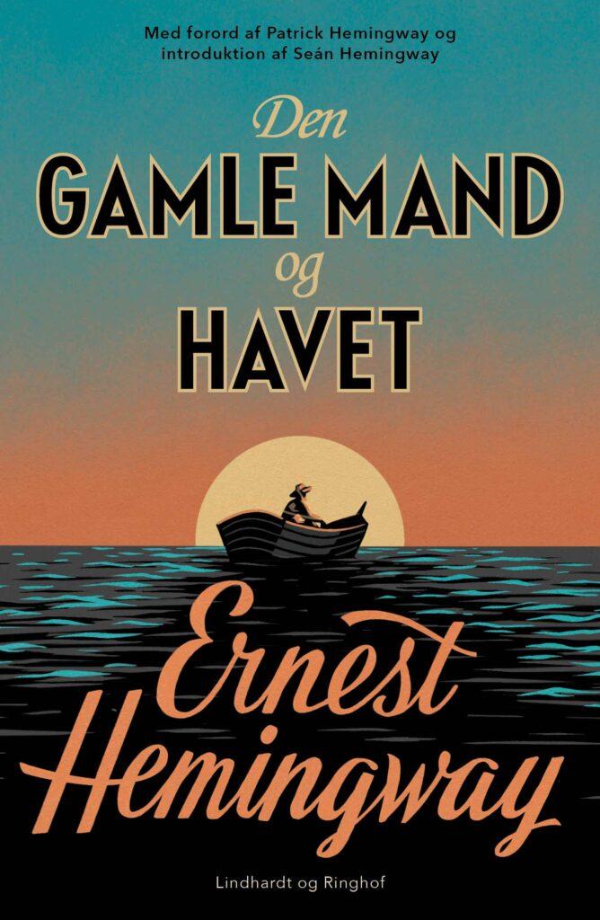 Den gamle mand og havet, Ernest Hemingway, Hemingway, klassiker,