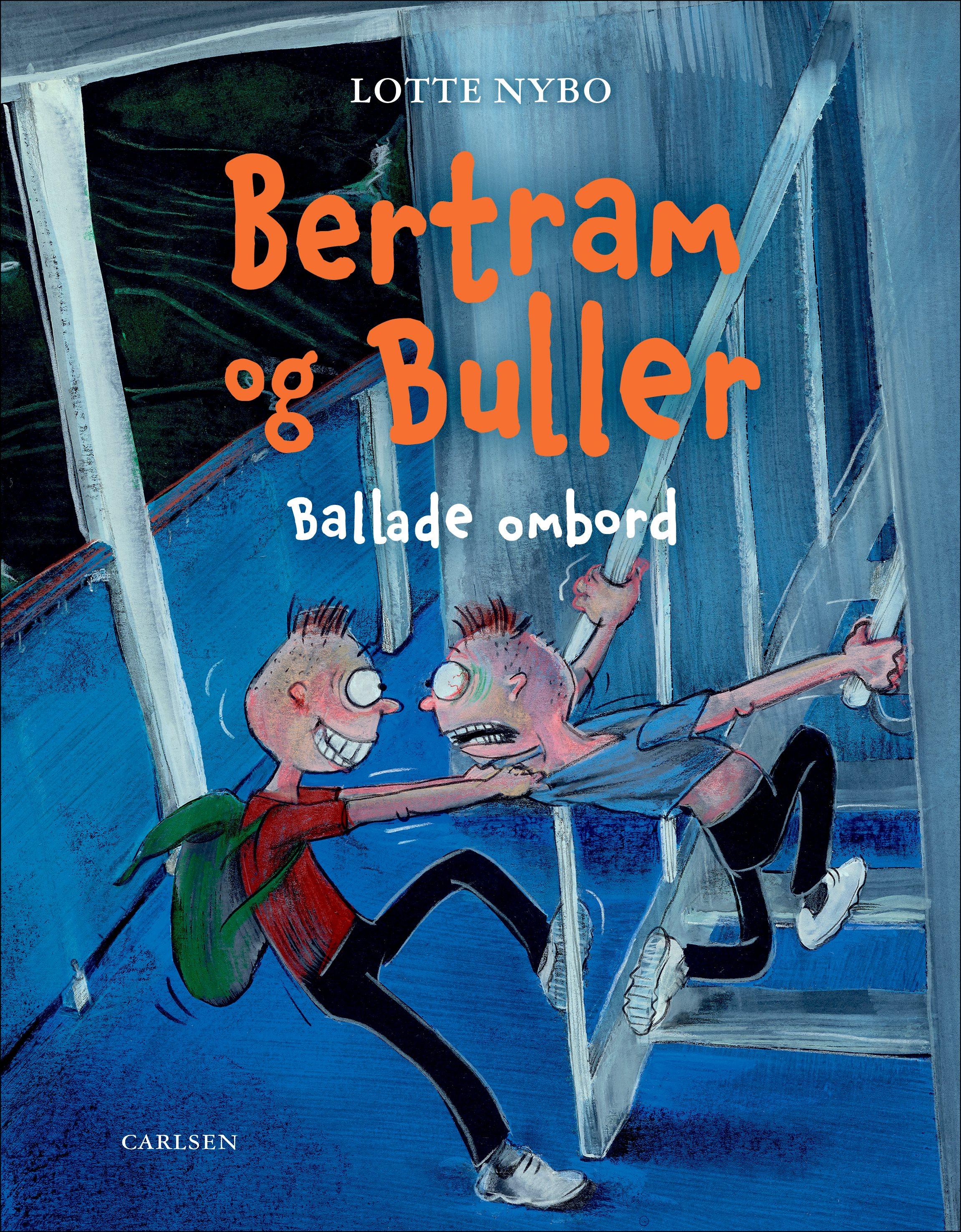 Bertram og Buller - Ballade ombord