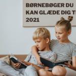Nye børnebøger fra Carlsen du kan glæde dig til i 2021