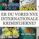 Stor konkurrence i 2021: Er du Danmarks nye internationale krimistjerne?