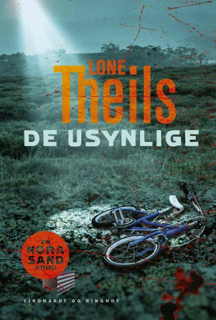 Lone Theils, De usynlige, Nora Sand