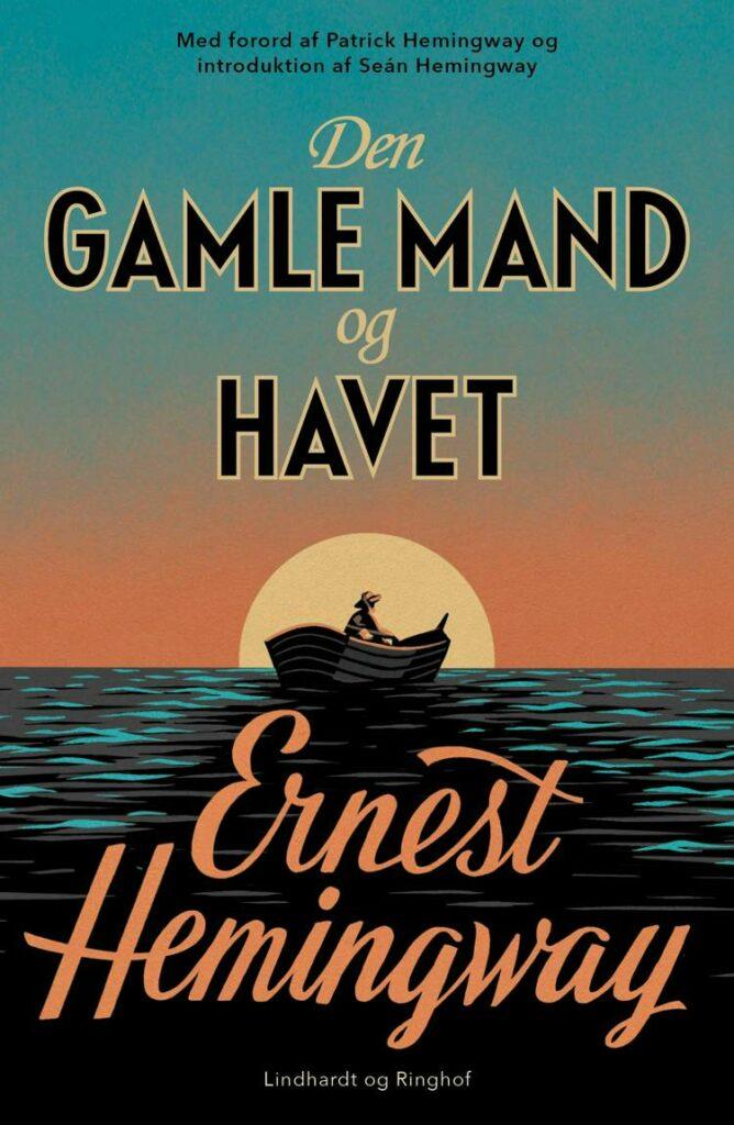 Den gamle mand og havet, Ernest Hemingway, Hemingway