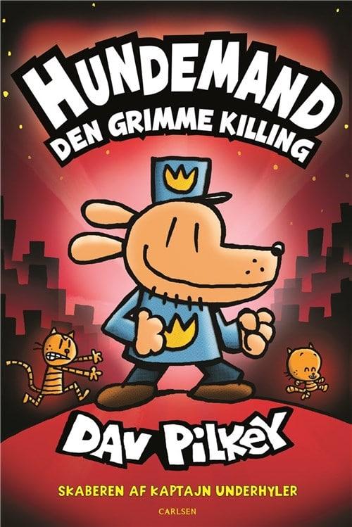 Hundemand, Dav Pilkey, Den grimme killing, børnebog med humor