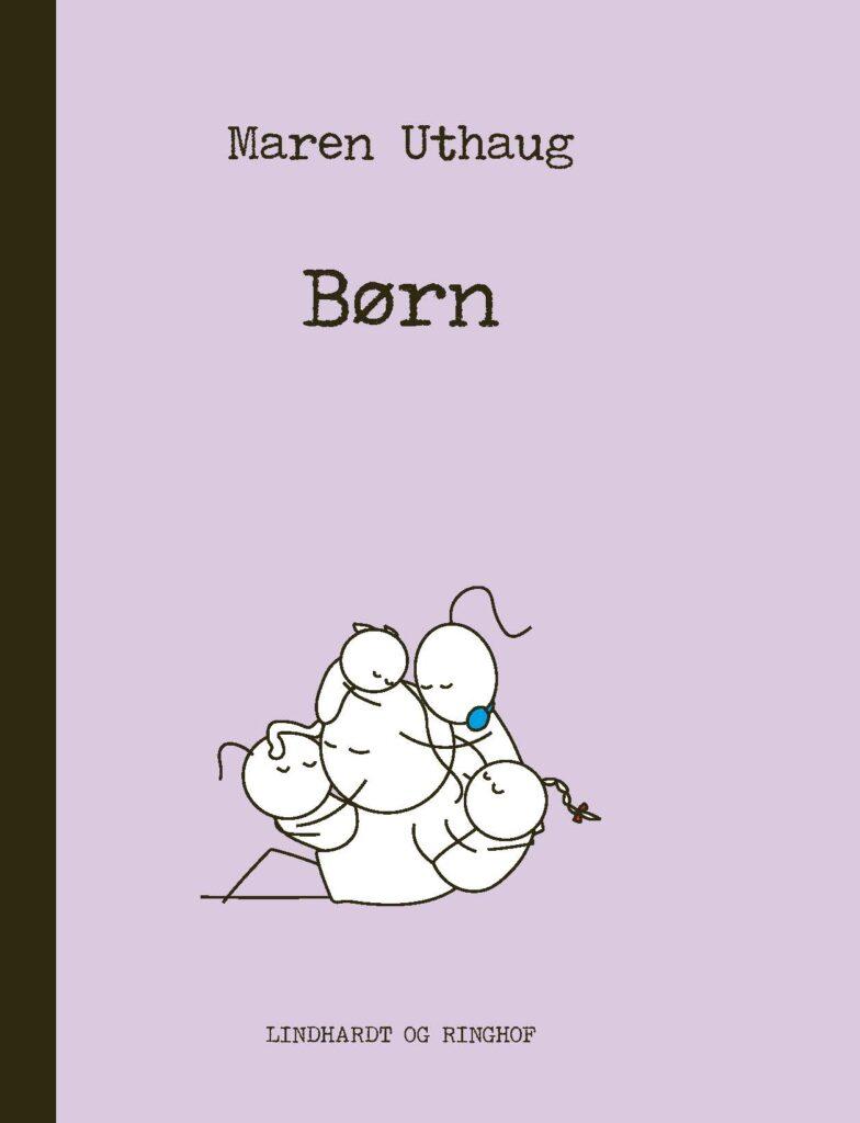 Børn, Maren Uthaug, Striber på højkant
