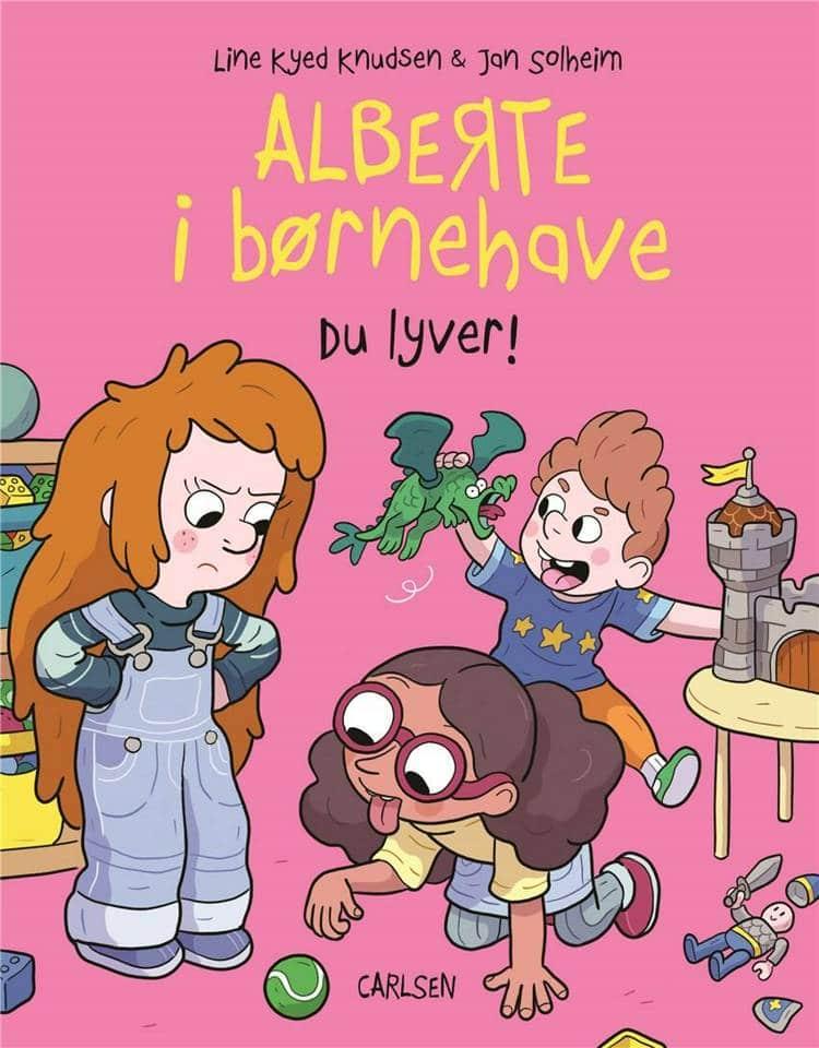 Alberte i børnehave, Du lyver! Line Kyed Knudsen, Jan Solheim, børnehave, børnehavebog, børnehavebarn,