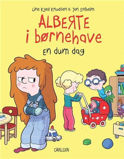 Alberte i børnehave, En dum dag, Line Kyed Knudsen, Jan Solheim, børnehave, børnehavebarn, børnehavebog
