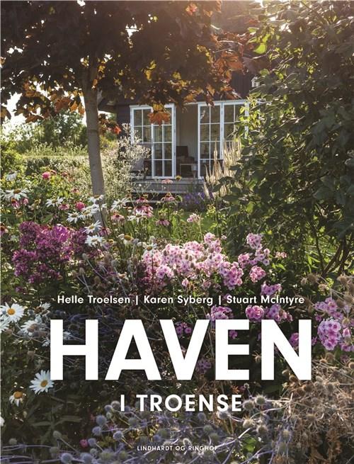 Haven i troense, Helle Troelsen, Karen Syberg, Stoart McIntyre, natur, havebog