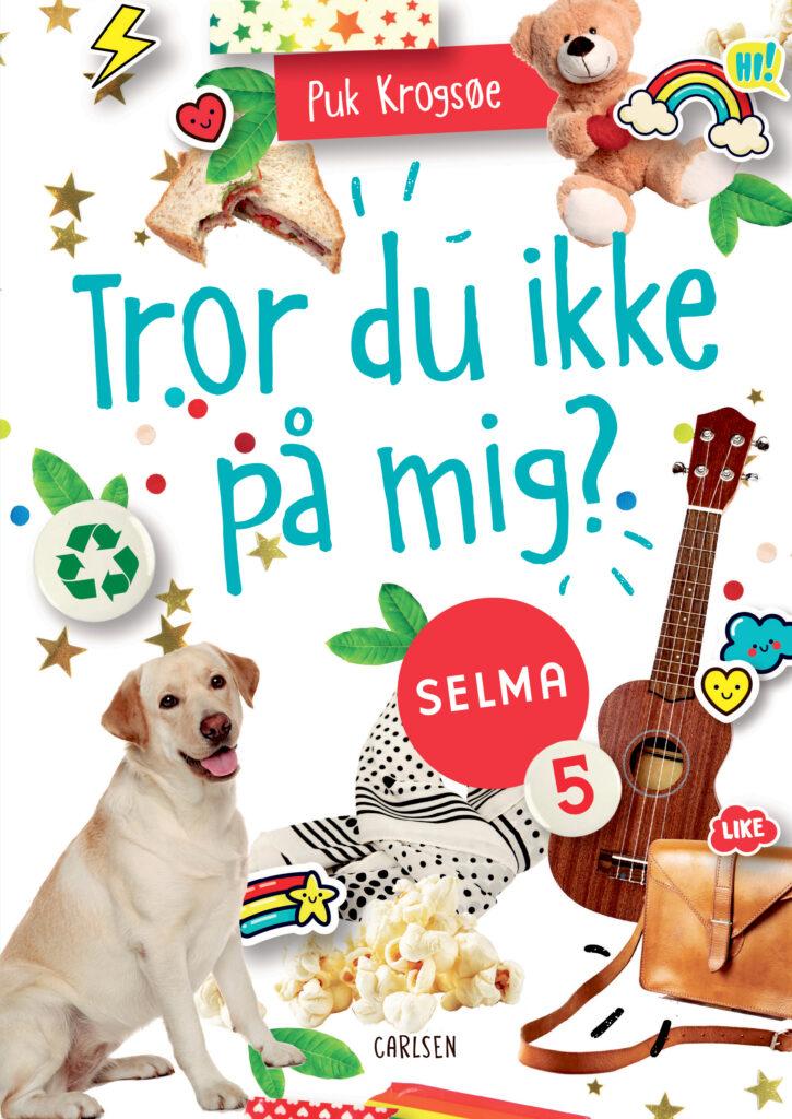 Tror du ikke på mig, Selma, Puk Krogsøe
