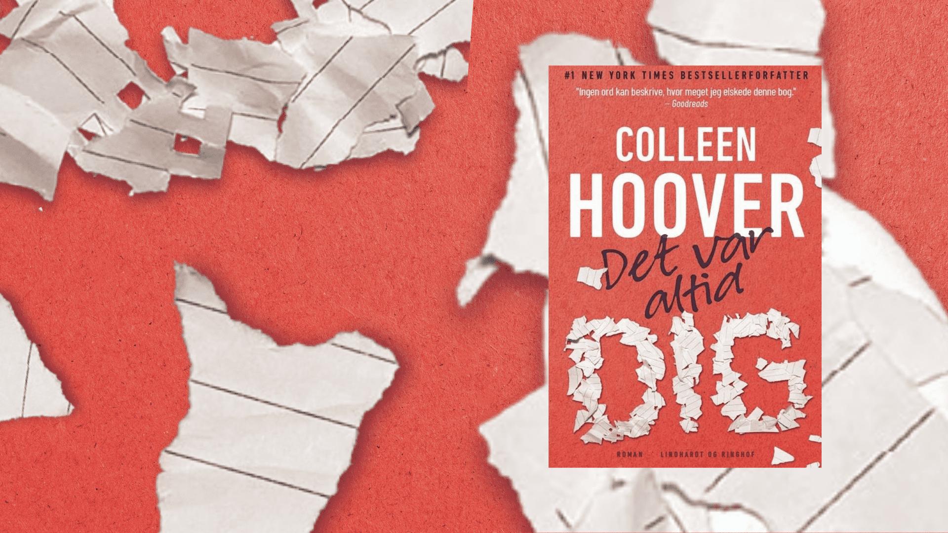 Det var altid dig, Colleen Hoover