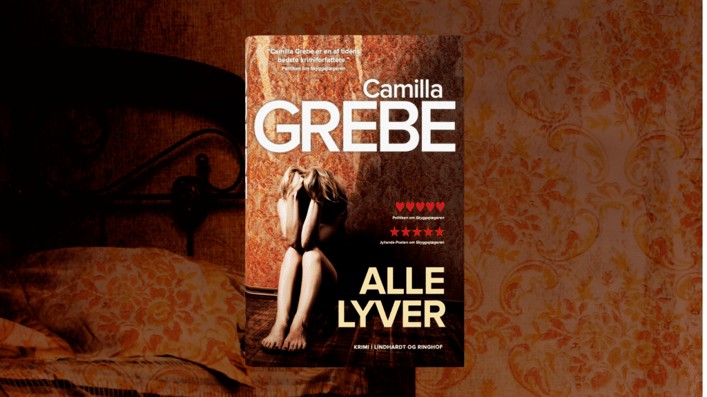 Alle lyver, Camilla Grebe