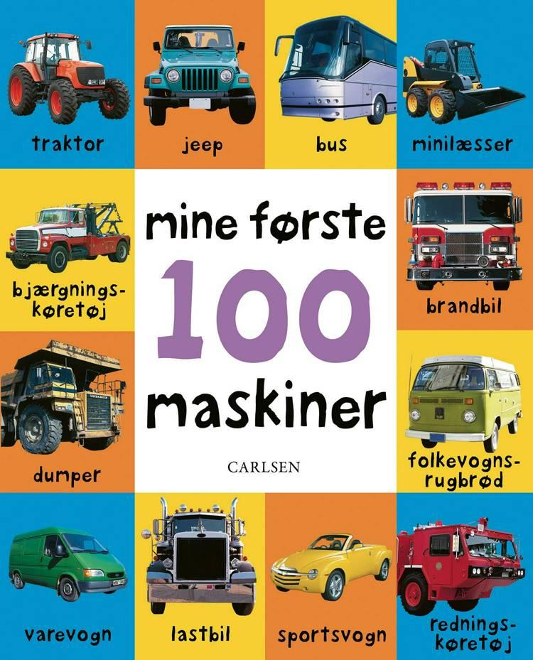mine første 100 maskiner, bøger til baby, bøger for de mindste, babybog, bøger med maskiner