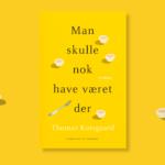 Thomas Korsgaards sidste bog i trilogien om Tue. Smuglæs i Man skulle nok have været der