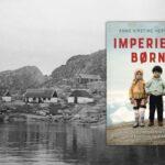 Imperiets børn. Danmark vildledte FN for at beholde Grønland som koloni