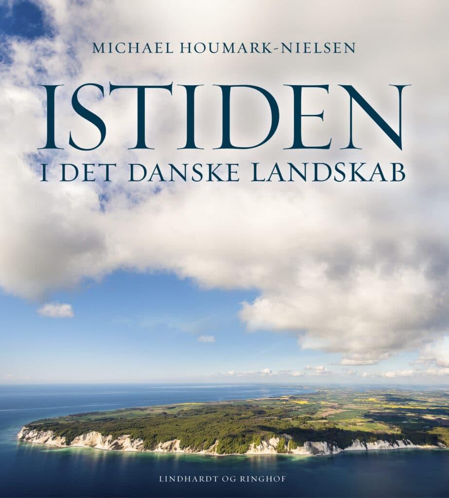 istiden i det danske landskab, Michael houmark-nielsen