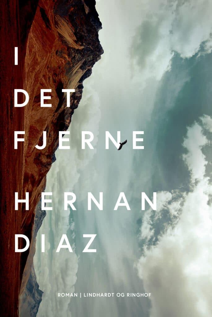 I det fjerne, Hernan Diaz