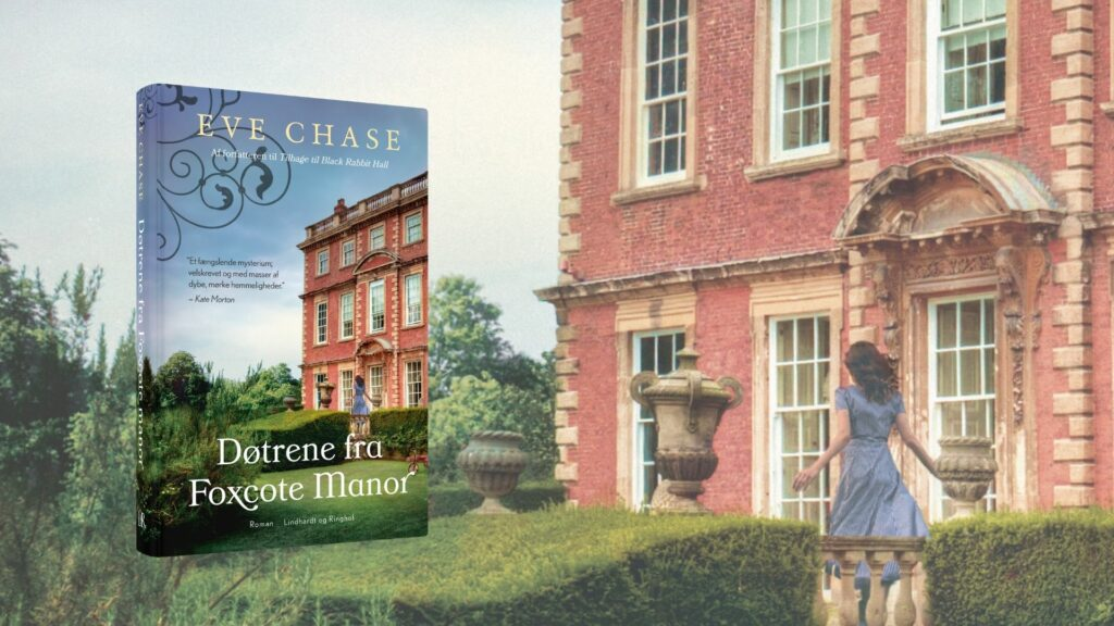 Eve chase, dotrene fra foxcote manor