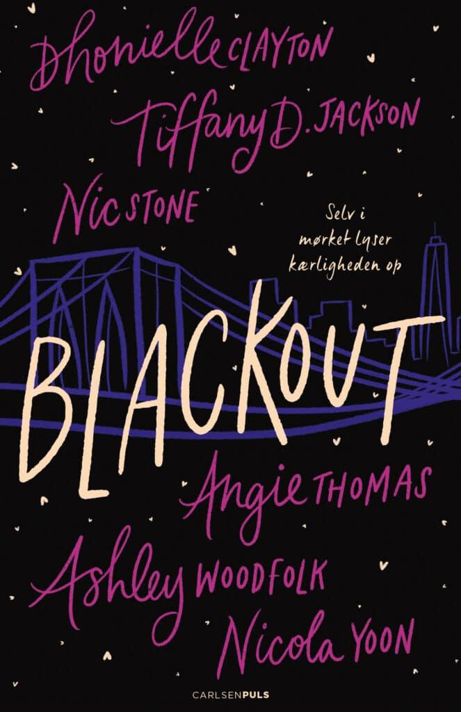 Blackout, Dhonielle Clayton, Tiffany D. Jackson, Nic Stone, Angie Thomas, Ashley Woodfolk, Nicola Yoon