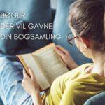 20 bøger, der vil gavne din bogsamling
