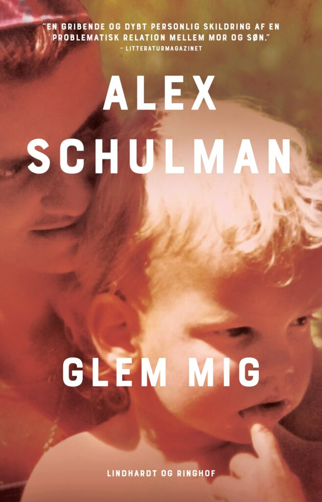 Alex Schulman, Glem mig
