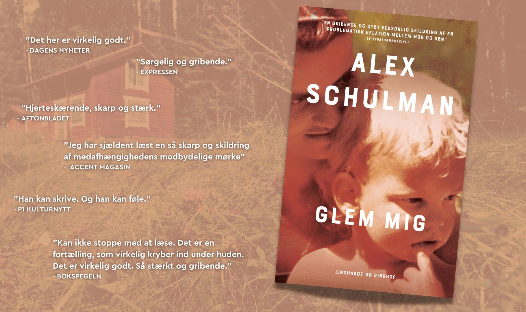 Glem mig af Alex Schulman
