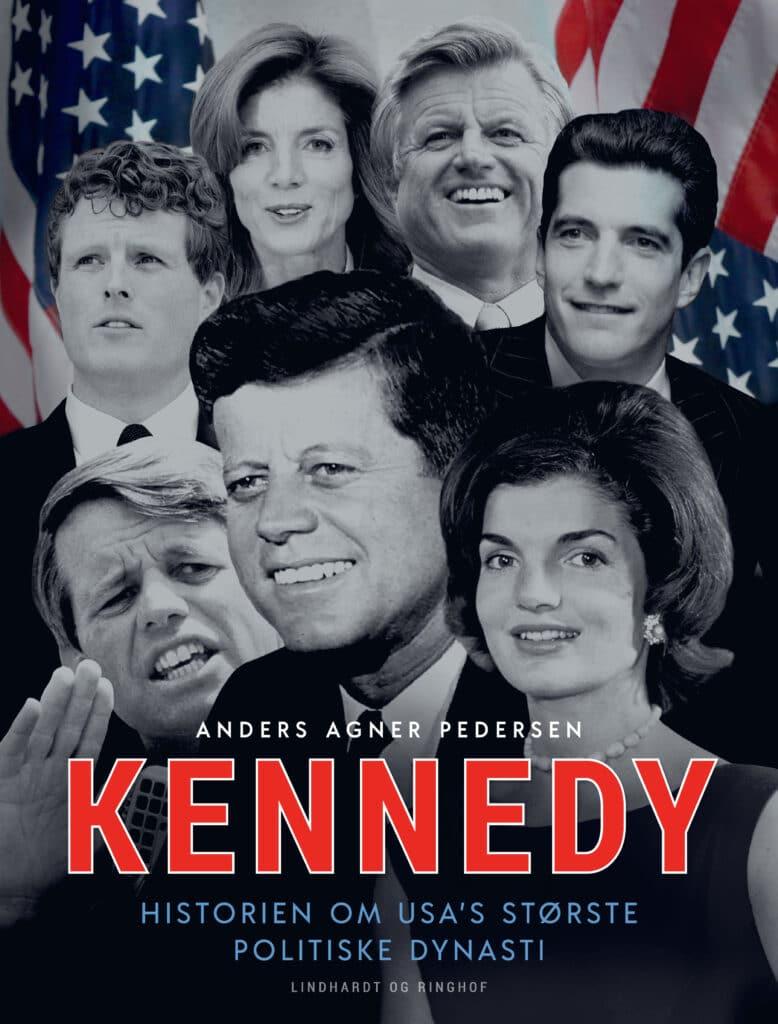 Kennedy, historien om usas største politiske dynasti, anders agner pedersen
