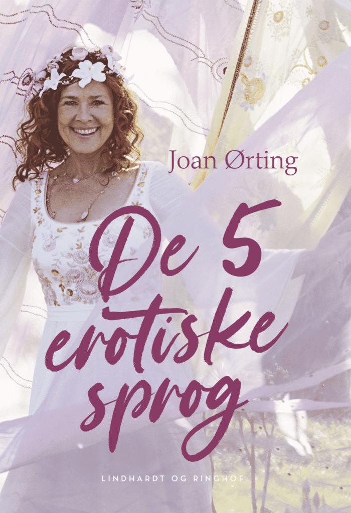 Joan ørting, de 5 erotiske sprog, Lindhart og ringhof