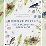 Har du disse? 5 planter, der skaber biodiversitet i din have