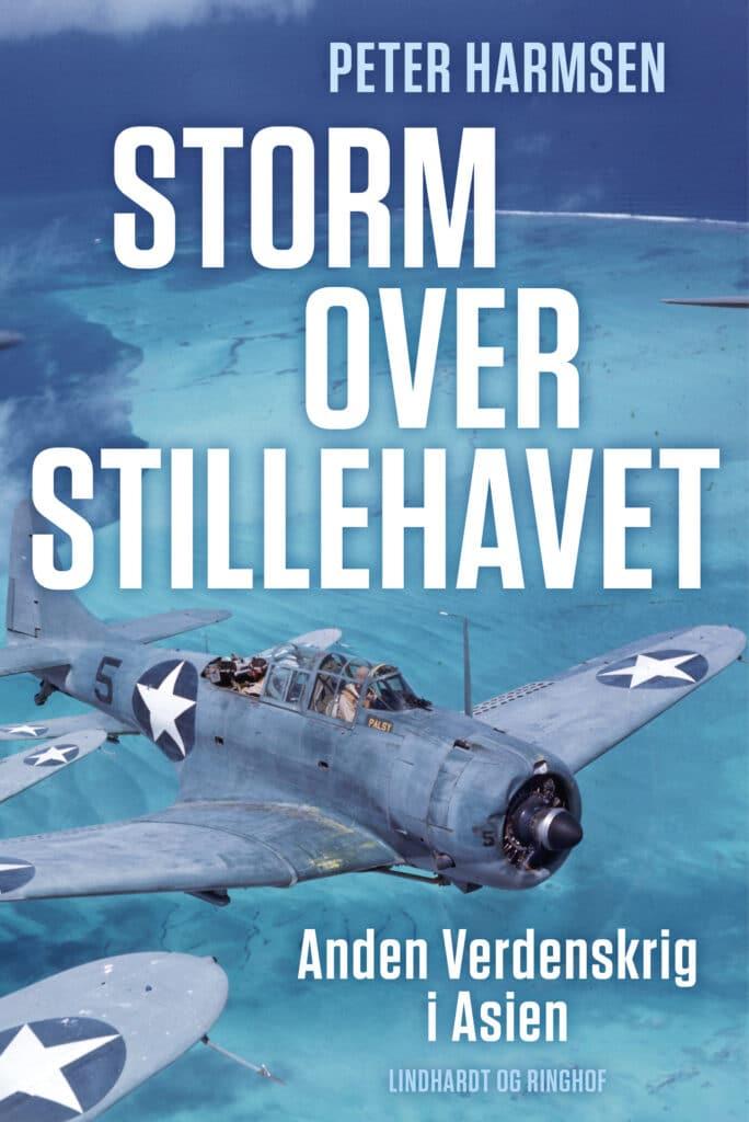 storm over stillehavet - anden verdenskrig i asien, peter harmsen