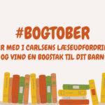 Læs med i #bogtober og vind 10 børnebøger!