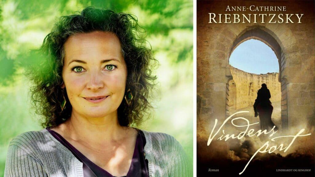 anne-cathrine riebnitzsky, vindens port, gode historiske romaner
