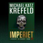 Imperiet. Lad dig rive med af 7. bog i Krefelds Ravn-serie. Læs et uddrag her