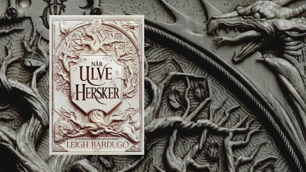 når ulve hersker, king of scars, fantasy, young adult, leigh bardugo