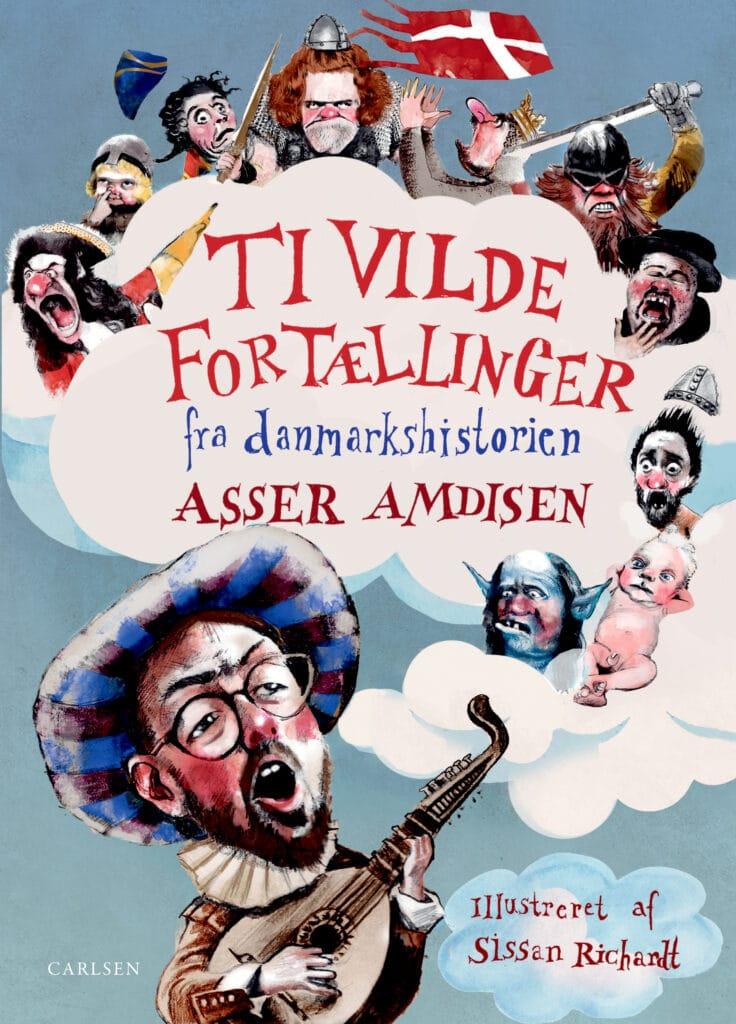 ti vilde fortællinger fra danmarkshistorien, asser amdisen