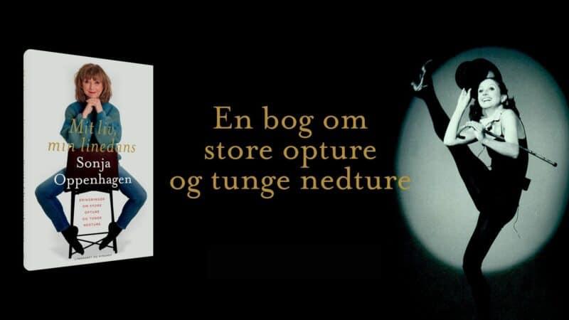 store danskere, gode biografier, sonja oppenhagen, mit liv min linedans