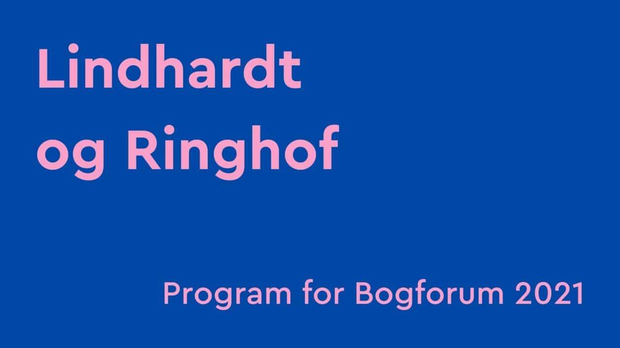 bogforum 2021, lindhardt og ringhof