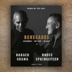 Renegades. Barack Obama og Bruce Springsteen taler om livet, musikken og at være 'born in the USA' i ny bog