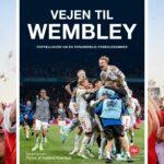 Vejen til Wembley. Ny bog giver unikt indblik i Landsholdets vej til semifinalen i EM 2020. Begynd din læsning her